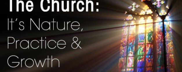 کلیساشناسی: ماهیت و خدمت کلیسا